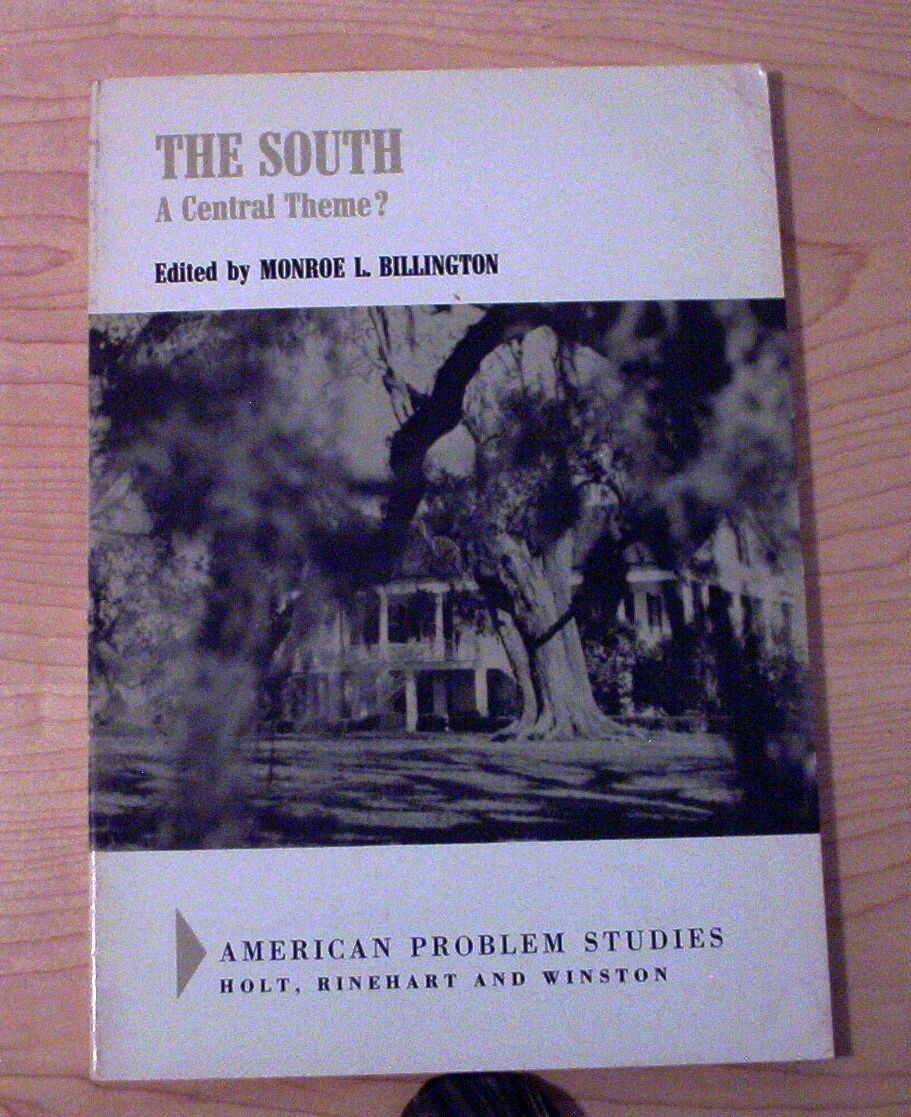 The South : A Central Theme? by Monroe Lee Billington (1969, Paperback) rare |