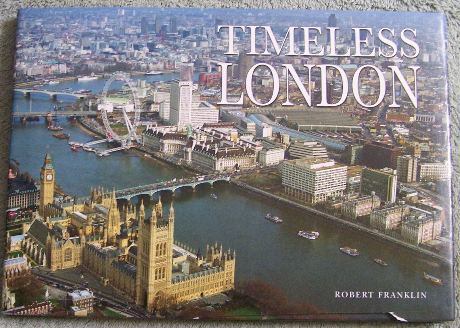 Timeless London by Robert Franklin |