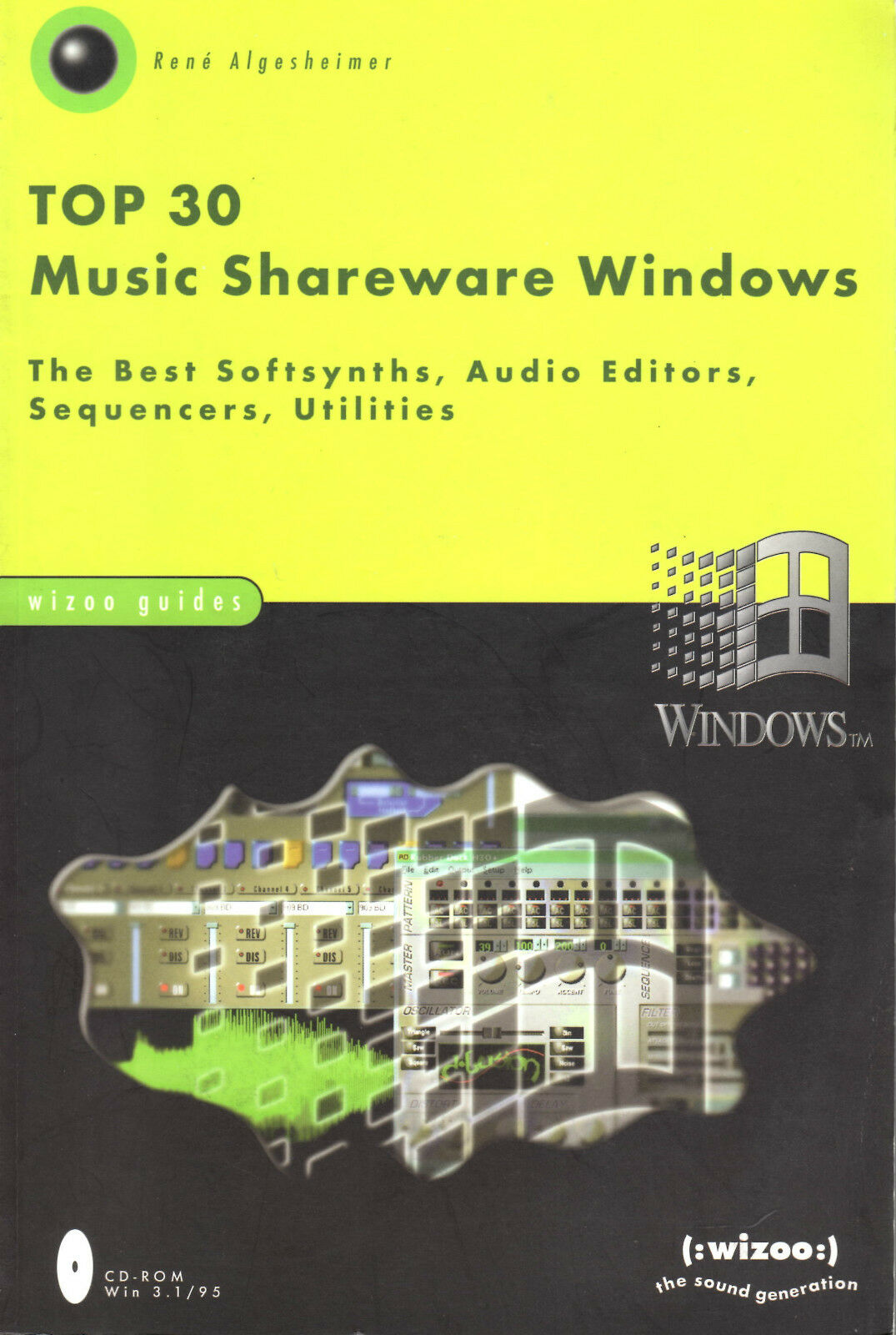 Top 30 Music Shareware Windows:Wizoo Guide by Rene Algesheimer(Book/CD-ROM) NEW |