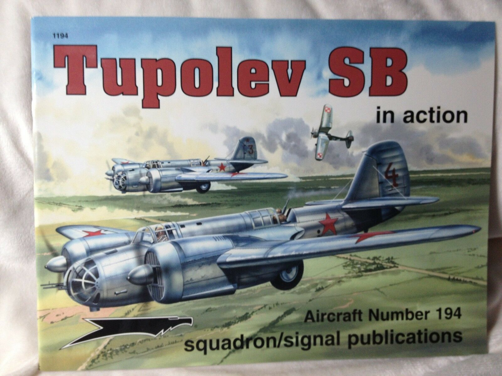 Tupolev SB in Action Squadron Signal book # 1194 Like New |