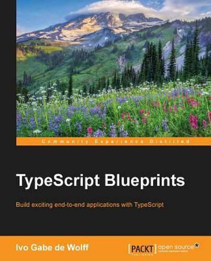 TypeScript Blueprints by Ivo Gabe de Wolff (English) Paperback Book Free Shippin