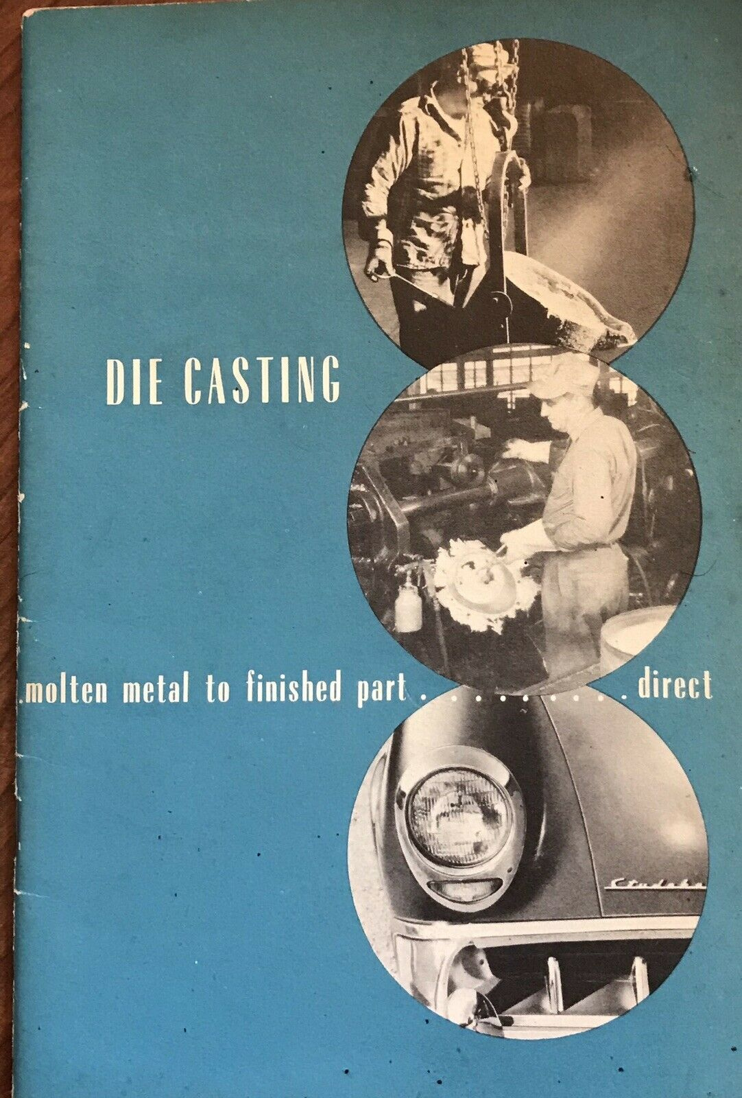 VINTAGE 1950 DIE CASTING MOLTEN ALLOY TECHNIQUES TECHNOLOGY METAL DIECAST |