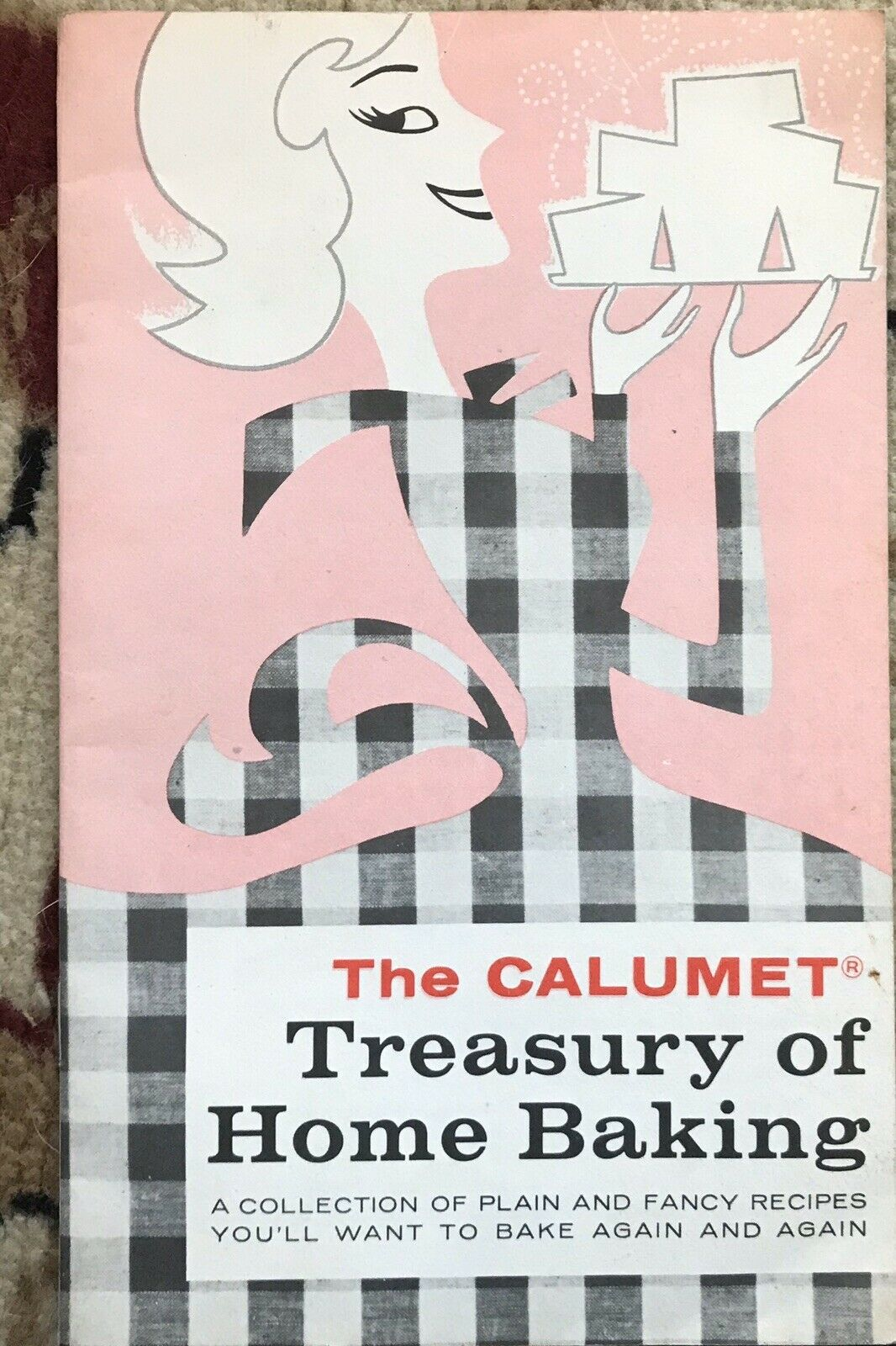VINTAGE 1977 CALUMET TREASURY OFHOME BAKING COOKBOOK BREAD CAKE DESSERT |