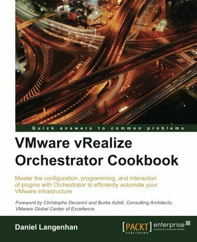 VMWARE VREALIZE ORCHESTRATOR COOKBOOK By Daniel Langenhan **Mint Condition** |