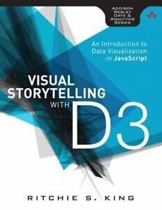 Visual Storytelling with D3 : An Introduction to Data Visualization in… |