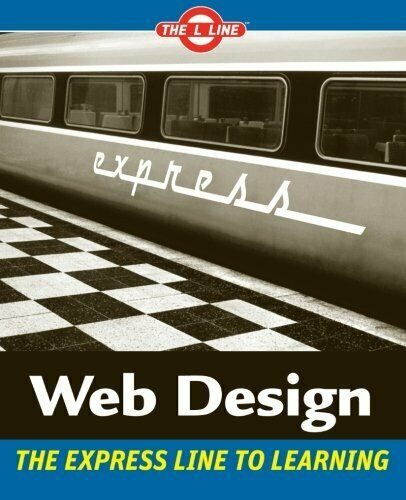 WEB DESIGN: L LINE, EXPRESS LINE TO LEARNING By Sue Jenkins Excellent Condition |