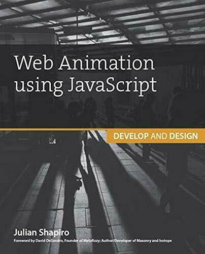 Web Animation using JavaScript: Develop & Design (Develop and Design) by Shap… |