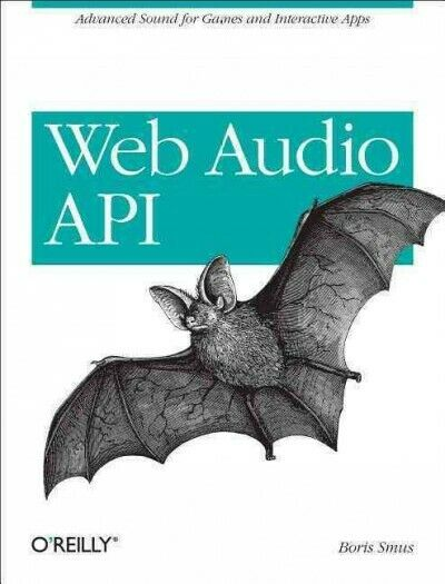 Web Audio API, Paperback by Smus, Boris, Brand New, Free shipping in the US |