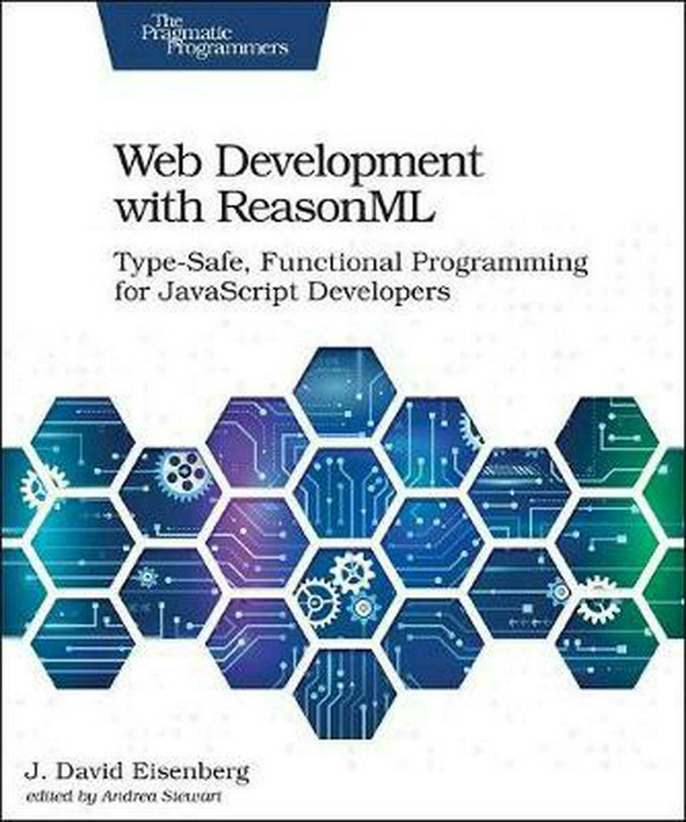 Web Development With Reasonml by J. David Eisenberg Paperback Book Free Shipping |