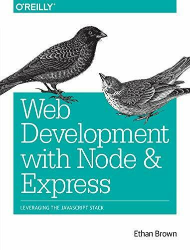 Web Development with Node and Express: Leveraging the JavaScript Stack by Bro… |