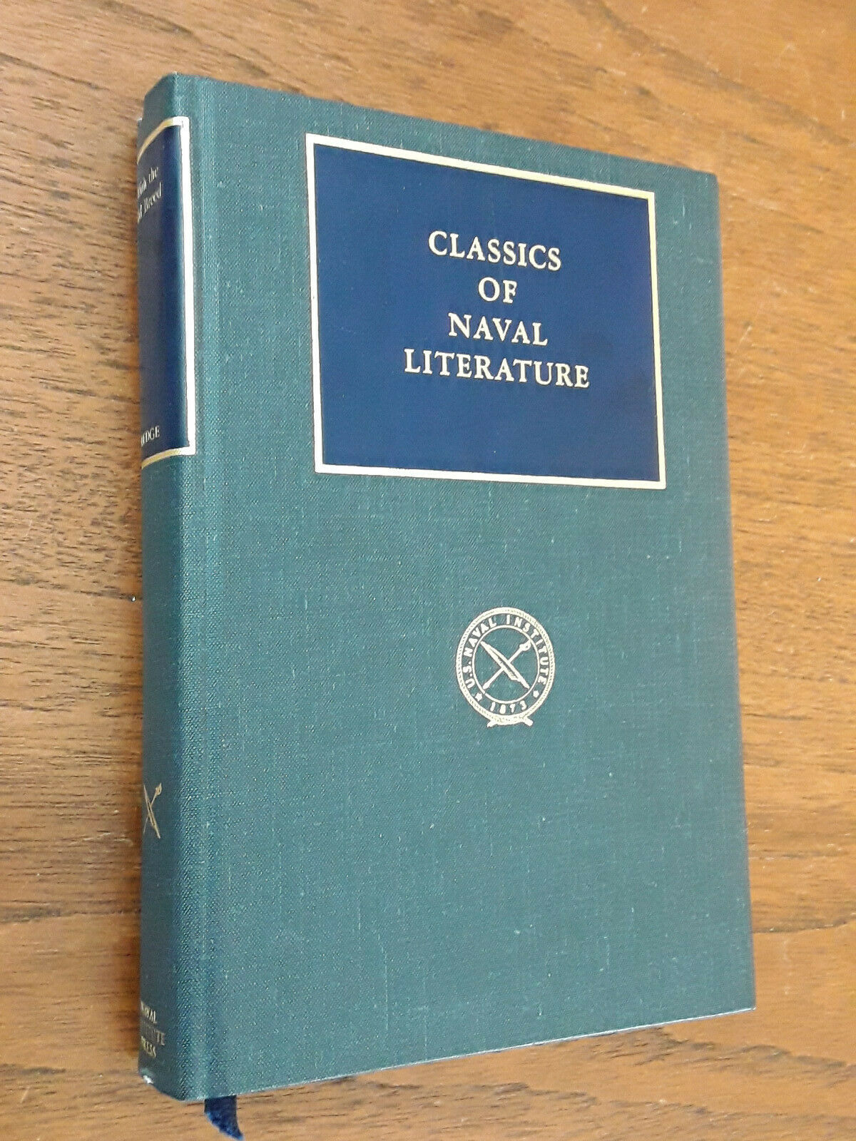With The Old Breed by E.B. Sledge, Classics of Naval Literature edition, H/C  