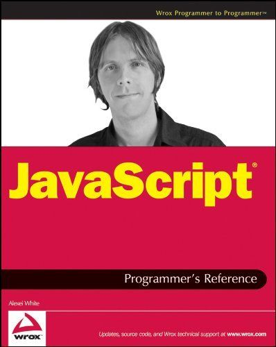 ALEXEI WHITE - JavaScript Programmer's Reference - ** Very Good Condition **