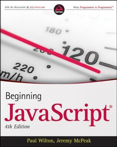 BEGINNING JAVASCRIPT By Jeremy Mcpeak