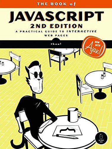 BOOK OF JAVASCRIPT, 2ND EDITION A PRACTICAL GUIDE TO INTERACTIVE By Dave NEW