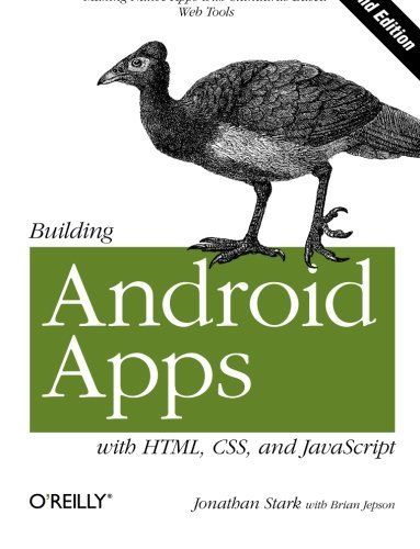 BUILDING ANDROID APPS WITH HTML, CSS, AND JAVASCRIPT: MAKING By Brian Mint