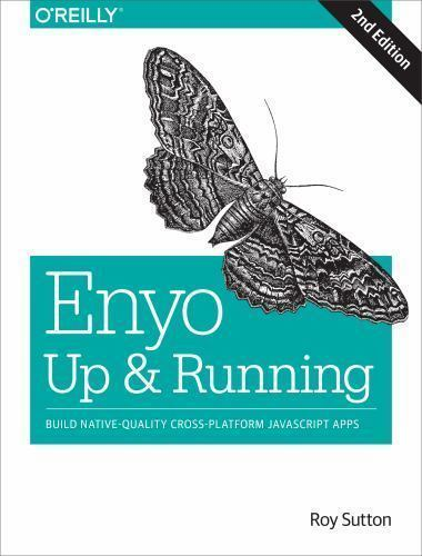 Enyo: up and Running : Build Native-Quality Cross-Platform JavaScript Apps by...
