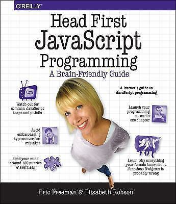 Head First JavaScript Programming by Eric T. Freeman and Elisabeth Robson...