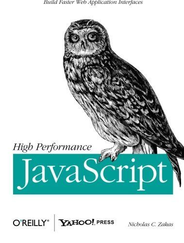 HIGH PERFORMANCE JAVASCRIPT BUILD FASTER WEB APPLICATION By Nicholas C. NEW