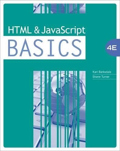 HTML AND JAVASCRIPT BASICS By E. Shane Turner *Excellent Condition*