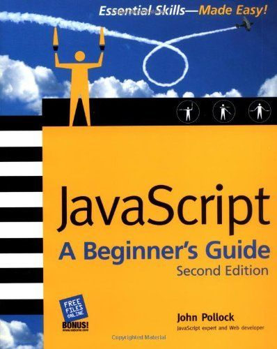 JAVASCRIPT A BEGINNERS GUIDE, SECOND EDITION By John Pollock Excellent Condition