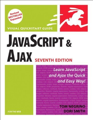 JAVASCRIPT AND AJAX FOR WEB VISUAL QUICKSTART GUIDE 7TH EDITION By Dori NEW