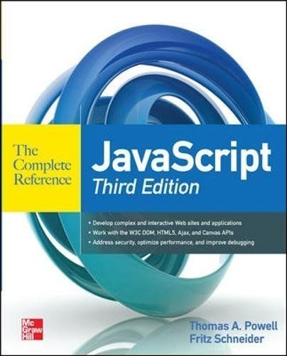 JAVASCRIPT COMPLETE REFERENCE 3RD EDITION By Fritz Schneider Excellent Condition