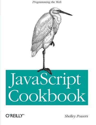 JAVASCRIPT COOKBOOK By Shelley Powers *Excellent Condition*