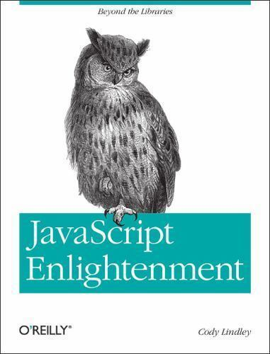 JavaScript Enlightenment by Cody Lindley (2013, Paperback)