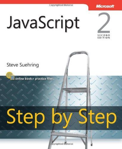 JAVASCRIPT STEP BY STEP 2ND EDITION STEP BY STEP DEVELOPER By Suehring Steve VG+