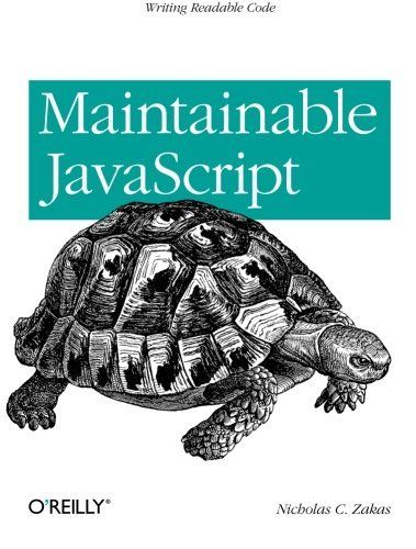 MAINTAINABLE JAVASCRIPT WRITING READABLE CODE **Mint Condition**